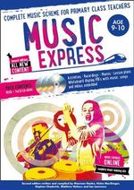 Music Express : Complete Music Scheme for Primary Class Teachers - Helen MacGregor