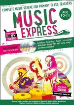 Music Express : Complete music scheme for primary class teachers - Stephen Chadwick