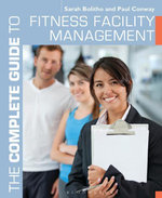 The Complete Guide to Fitness Facility Management - Sarah Bolitho