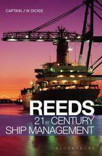 Reeds 21st Century Ship Management - John W Dickie