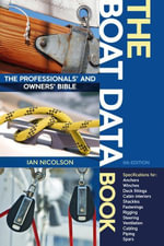 The Boat Data Book : The Owners' and Professionals' Bible - Ian Nicolson