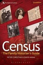 Census : The Family Historian's Guide - Peter Christian