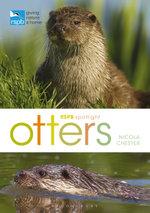 Rspb Spotlight : Otters - Nicola Chester
