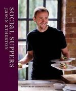 Social Suppers - Jason Atherton
