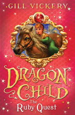 The Ruby Quest : DragonChild 5 - Gill Vickery