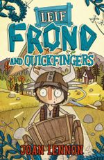 Leif Frond and Quickfingers - Joan Lennon