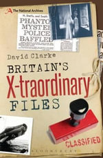 Britain's X-Traordinary Files - David Clarke
