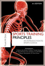 Sports Training Principles : An Introduction to Sports Science - Dr. Frank W. Dick O.B.E.