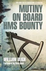 Mutiny on Board HMS Bounty - William Bligh