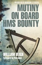Mutiny on Board HMS Bounty - William Bligh