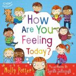 How Are You Feeling Today? - Molly Potter