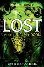 Lost... In the Jungle of Doom - Tracey Turner