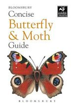 Concise Butterfly and Moth Guide : The Wildlife Trusts - Bloomsbury Group