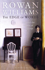 The Edge of Words : God and the Habits of Language - Rowan Williams