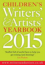 Children's Writers' and Artists' Yearbook 2015 - Bloomsbury