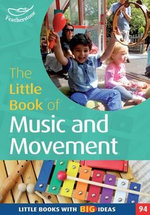 The Little Book of Music and Movement : Little Books - Judith Harries