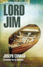 Lord Jim : Adlard Coles Maritime Classics - Joseph Conrad