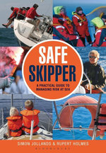 Safe Skipper : A practical guide to managing risk at sea - Simon Jollands