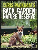 Chris Packham's Back Garden Nature Reserve - Chris Packham
