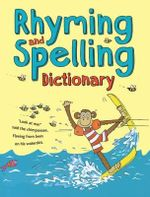 Rhyming and Spelling Dictionary - Ruth Thomson