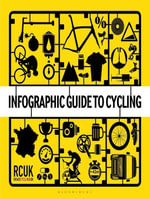 Infographic Guide to Cycling - Bloomsbury Publishing