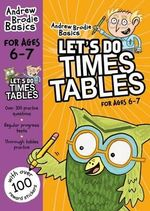 Let's Do Times Tables 6-7 - Andrew Brodie