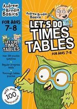Let's Do Times Tables 7-8 - Andrew Brodie