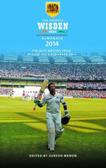 The Shorter Wisden India Almanack 2014 - Bloomsbury Publishing