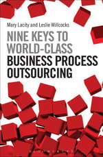 Nine Keys to World-Class Business Process Outsourcing - Mary Lacity