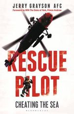 Rescue Pilot : Cheating the Sea - Jerry Grayson