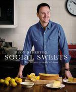 Social Sweets - Jason Atherton