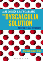 The Dyscalculia Solution : Teaching number sense - Jane Emerson