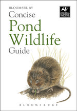 Concise Pond Wildlife Guide - Bloomsbury Publishing