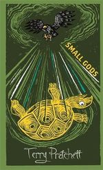 Small Gods : Discworld: The Gods Collection - Terry Pratchett