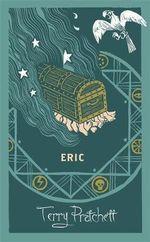 Eric : Discworld : The Unseen University Collection - Terry Pratchett