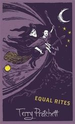Equal Rites : Discworld : The Witches Collection - Terry Pratchett