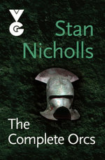 The Complete Orcs : ORCS - Stan Nicholls