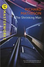 The Shrinking Man - Richard Matheson