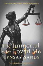 The Immortal Who Loved Me : An Argeneau Vampire Novel - Lynsay Sands