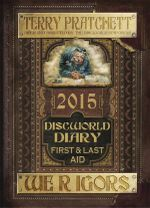 Discworld Diary 2015 : We r Igors : First and Last Aid - Terry Pratchett