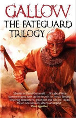 Gallow : The Fateguard Trilogy - Nathan Hawke