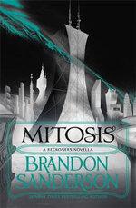 Mitosis : A Reckoners Novella - Brandon Sanderson