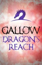 Gallow : Dragon's Reach - Nathan Hawke