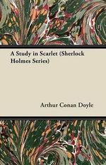 A Study in Scarlet (Sherlock Holmes Series) - Arthur Conan Doyle