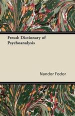 Freud : Dictionary of Psychoanalysis - Nandor Fodor