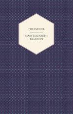 The Infidel - Mary Elizabeth Braddon