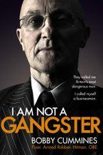 I Am Not A Gangster - Bobby Cummines