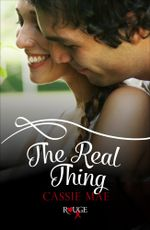 The Real Thing : A Rouge Contemporary Romance - Cassie Mae