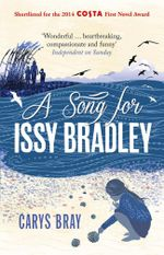 A Song for Issy Bradley - Carys Bray