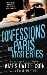Confessions : The Paris Mysteries: (Confessions 3) - James Patterson